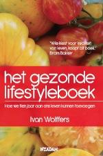Wolffers. Het Gezonde Lifestyleboek